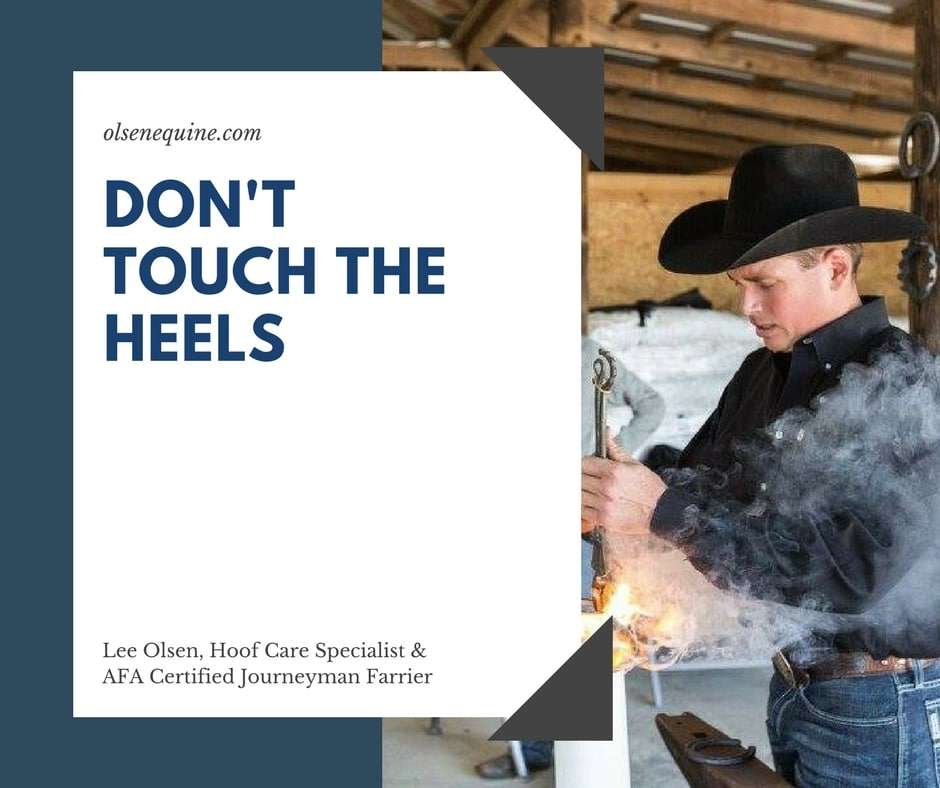 Don't Touch the Heels!